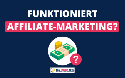 Funktioniert Affiliate Marketing wirklich? | Einsteiger-Tutorial