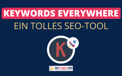 Keywords Everywhere – Tutorial | Ein großartiges SEO-Tool